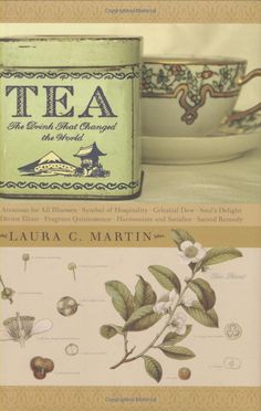 """""""Tea: The Drink That Changed the World"""""""
