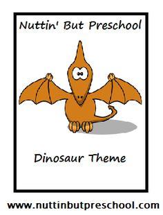 » Theme: Dinosaurs Nuttin' But Preschool