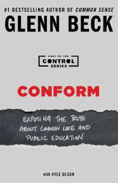 Conform: Exposing the Truth About Common Core and Public Education by Glenn Beck, http://www.amazon.com/dp/B00GEEB1S6/ref=cm_sw_r_pi_dp_9nr1tb1N7G35D