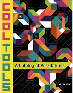 The perfect gift for the DIYer on your list!  Cool Tools: A Catalog of Possibilities by Kevin Kelly