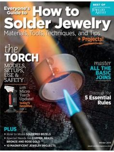 Everyone's Guide to How to Solder Jewelry | InterweaveStore.com