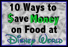 10 Ways to Save Money on Disney World Food!