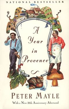 A Year in Provence by Peter Mayle | 16 Little Books To Read On Long Journeys
