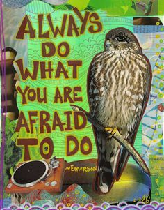 Always Do What you Are AFRAID to Do - Emerson Quote