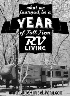 What we learned from a year of living in an rv full time. Would we do it again? What did we learn?