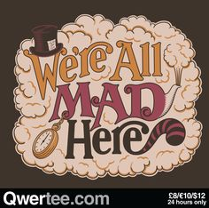 A Mad Tea Party   Qwertee : Limited Edition Cheap Daily T Shirts   Gone in 24 Hours   T-shirt Only £8/€10/$12   Cool Graphic Funny Tee Shirts