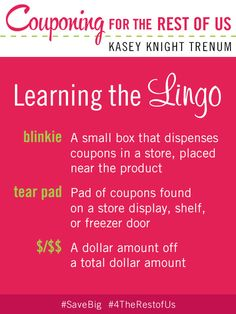 """Learning the Lingo - """"Couponing for the Rest of Us"""" by Kasey Knight Trenum #SaveBig #4theRestofUs"""