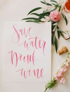 Save Water, Drink Wine/ From Rain to Shine