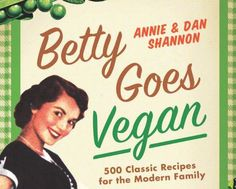 Traditional recipes go cruelty-free in 'Betty Goes Vegan'