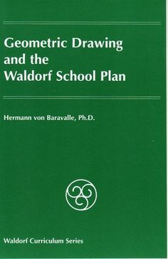 Geometric Drawing and the Waldorf School Plan (recommended by a teacher as the best resource for middle school geometry)