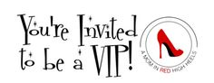 You're Invited to be a A Mom in Red High Heels VIP