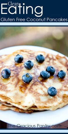 Clean Eating Gluten Free Coconut Pancakes.