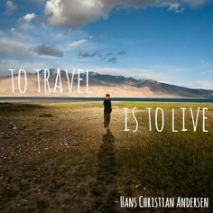 We asked our Facebook fans to share the quotes that inspire and motivate them to keep their travel resolutions.