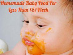 Homemade All Natural Baby Food - All Natural & Good