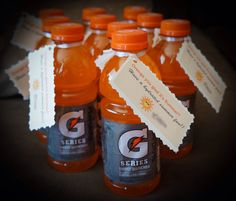 """End of the school year give-away for my colleagues. I made a tag attached to the orange gatorade that says """" Orange you glad it's summer? Have a hydrated summer fun!!"""""""