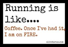 running is like...