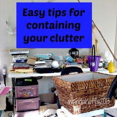 Tips for having a clutter free home.