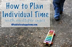 How to Plan Individual Time with Multiple Ages