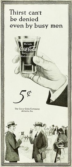 Not even busy men can deny their thirst! Coca-cola ad, 1922. #vintage #1920s #food #drinks #ads
