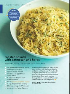 Spaghetti Squash with Parmesan and herbs - Delicious!  And I just microwaved the squash in 10 minutes instead of roasting it.  Easy and so good!  Fresh rosemary makes all the difference too.