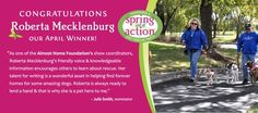 Roberta Mecklenburg from Almost Home Foundation is our April Spring Into Action winner!