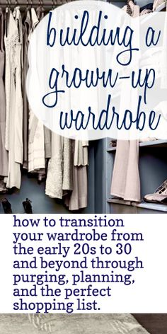 how to build a wardrobe, purge closet, grown up wardrobe, clothes shopping list, building a wardrobe