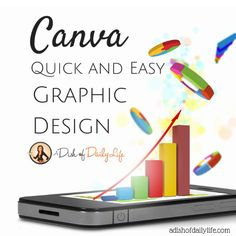 Graphic Design Made Easy with Canva