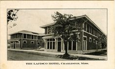 "Cooper Postcard Collection  ""The Lafisco Hotel, Charleston, Miss.""  Charleston, Mississippi, Tallahatchie Count"