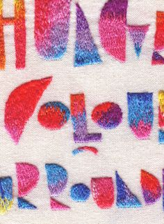 """""""Stitched Letters""""   Richly Embroidered Typography   Designers:  Maricor and Maricar Manalo   The clean lines of type are accentuated by the thin, richly colorful threads that fill each letter, and the sisters clearly have a strong eye for colors and patterns.   Image 2 of 2"""