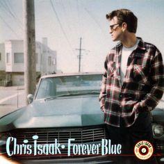 FOREVER BLUE  Chris Isaak