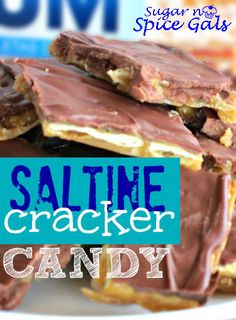 Saltine Cracker Candy- If you've never made these you will be amazed how easy they are and that they are made out of crackers!