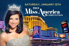Watch the 2013 Miss America Pageant LIVE on ABC from Planet Hollywood Resort & Casino in Las Vegas on January 12, 2013!