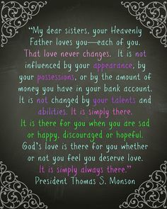 I made this for Young Woman lds come follow me November 2013! President Thomas S. Monson  We Never Walk Alone general conference October 2013!