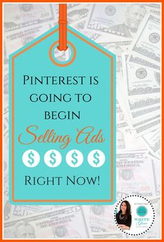 Its Official! Pinterest Is Going To Begin Selling Ads Right Now.
