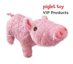 This little piggy went to market, this little piggy stayed home— with you! Soft but durable for the dog that's a softie at heart.