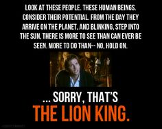 One of my favorites! circles, doctorwho, doctor who quotes, christmas, lion king, doctors, lions, disney, david tennant