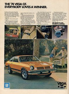 Chevy Vega..Let's see.  We had an orange one.  A sunshine yellow one.  A brown one....I'm not sure if there were any others.  Seems like we had a lot of Vegas and Chevettes.