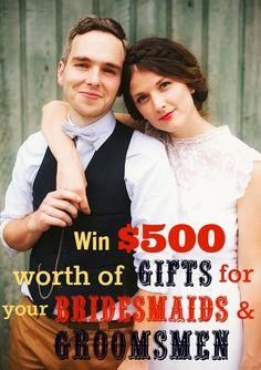 Win $500 worth of unique gifts for your groomsmen & bridesmaids