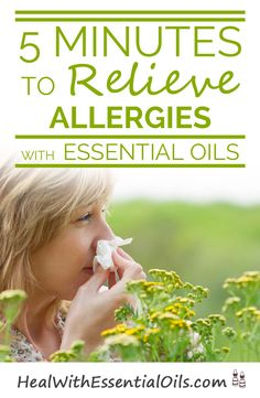 5 Minutes to Relieve Allergies With Essential Oils