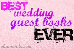 Top Ten Best (and most creative) Wedding Guest Books!