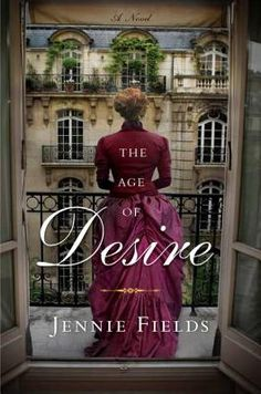 The Age of Desire by Jennie Fields - This novel based on Edith Wharton's life is wonderful! Totally enjoying it.