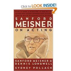 """My favorite acting book bar none.     So many people claim to know the """"Meisner"""" technique. You can get a taste of it here straight from the source.    They take you through an entire years worth of one acting class, and you get to see how the students evolve. Seriously cool reading - I highly recommend."""