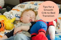 Tips on when and how to transition your toddler from a crib to a bed.