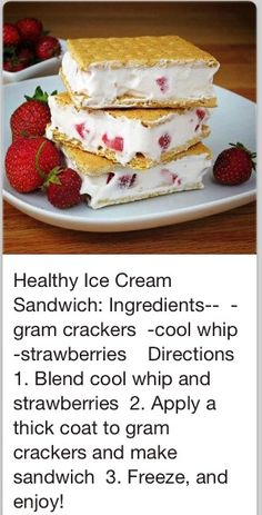 Healthy Dessert Ideas: I love these!  Literally just had a couple.  I use light Cool Whip and low fat cinnamon graham crackers.  Comes out to under 200 calories for 2 sandwiches.  Definitely worth trying if you have a sweet tooth.   -Debra