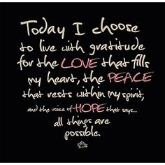 Today I choose...