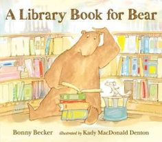JJ HUNOR BEC. Although he sees no need for more books to read, Bear agrees to accompany Mouse to the library.