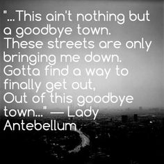 goodbye town - lady a