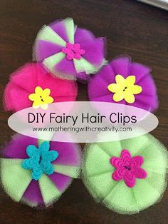 DIY fairy hair clips and ties!  Made from tulle...super inexpensive to make!