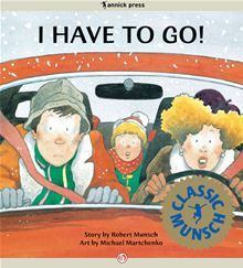 I Have to Go! by Robert Munsch. #Kobo #eBook