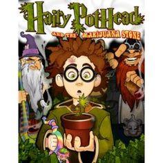 Harry Pothead , i mean Potter